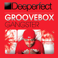 Groovebox Gangster Deeperfect