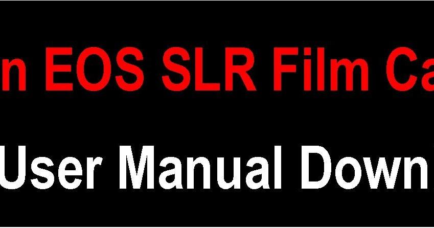 canon rebel xt manual pdf