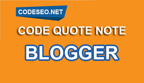 Share CODE Nội Dung Nổi Bật (Quote Note) Đẹp cho Blogger Blogspot