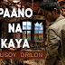 Paano Na Kaya - Bugoy Drilon