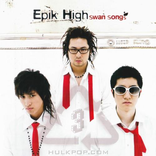 Epik High – Vol. 3 Swan Songs (FLAC + ITUNES PLUS AAC M4A)