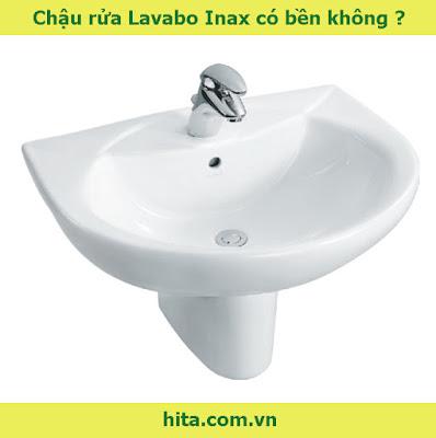 Chậu rửa Lavabo Inax có bền không ?