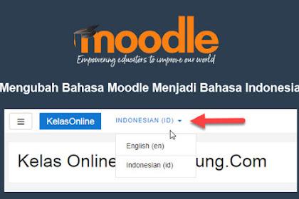 Mengubah Bahasa Moodle Menjadi Bahasa Indonesia