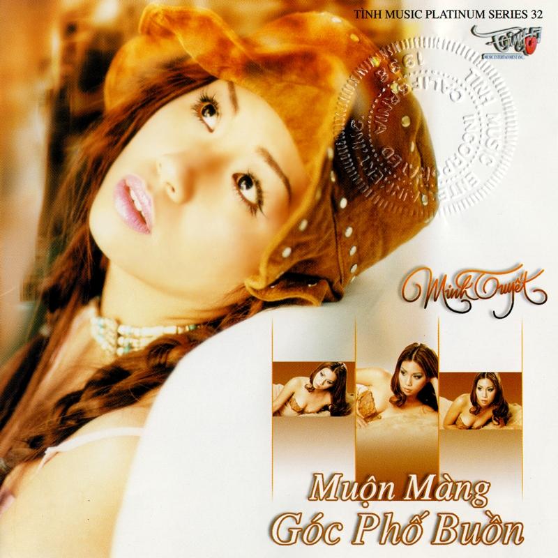 Tình Platinum CD032 - Minh Tuyết - Muộn Màng - Góc Phố Buồn (NRG)