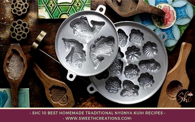 SHC 10 BEST HOMEMADE TRADITIONAL NYONYA KUIH RECIPES
