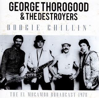 George Thorogood & the Destroyers' Boogie Chillin'