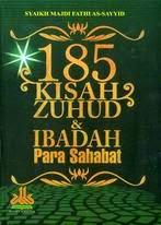 185 Kisah Zuhud Ibadah Para Sahabat