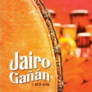 EL ORIGEN - JAIRO GAÑAN Y BATA-KLAN (2012)