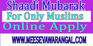 How to Apply Shaadi Mubarak Scheme in Telangana-Satate