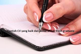 Contoh CV yang baik untuk fresh graduate