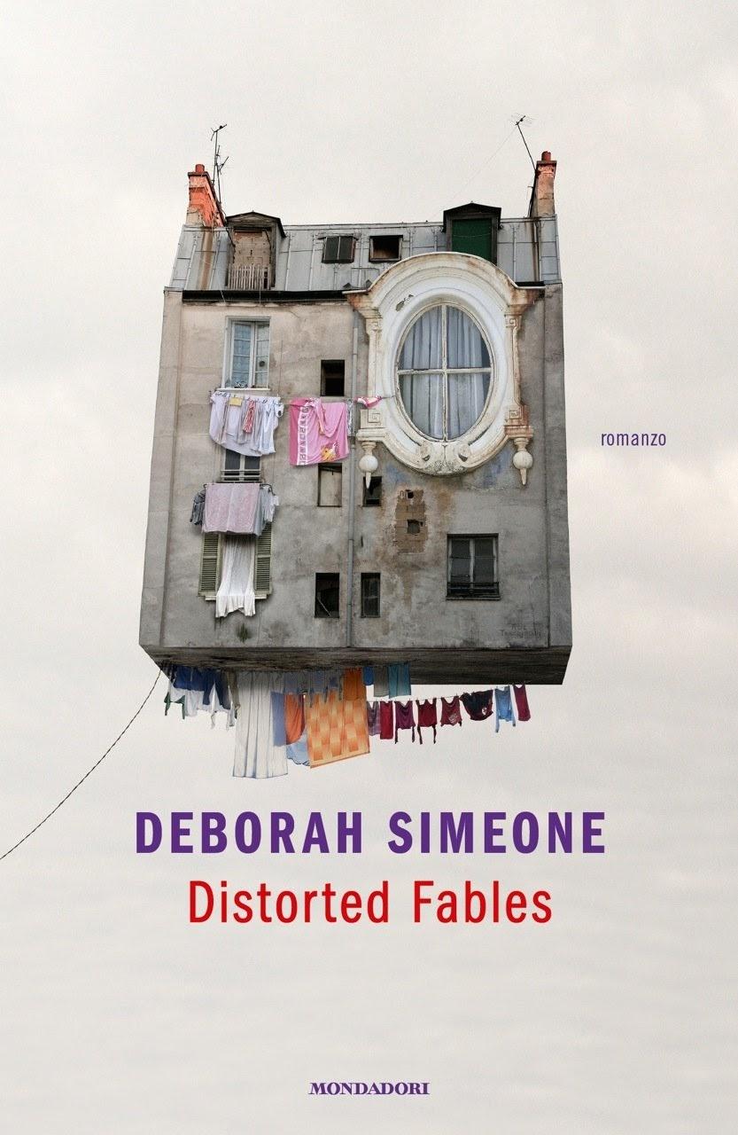 Distorted Fables di Deborah Simeone