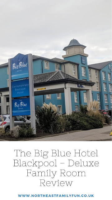 The Big Blue Hotel Blackpool | Pleasure Beach Package & Deluxe Family Room Review