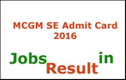 MCGM SE Admit Card 2016