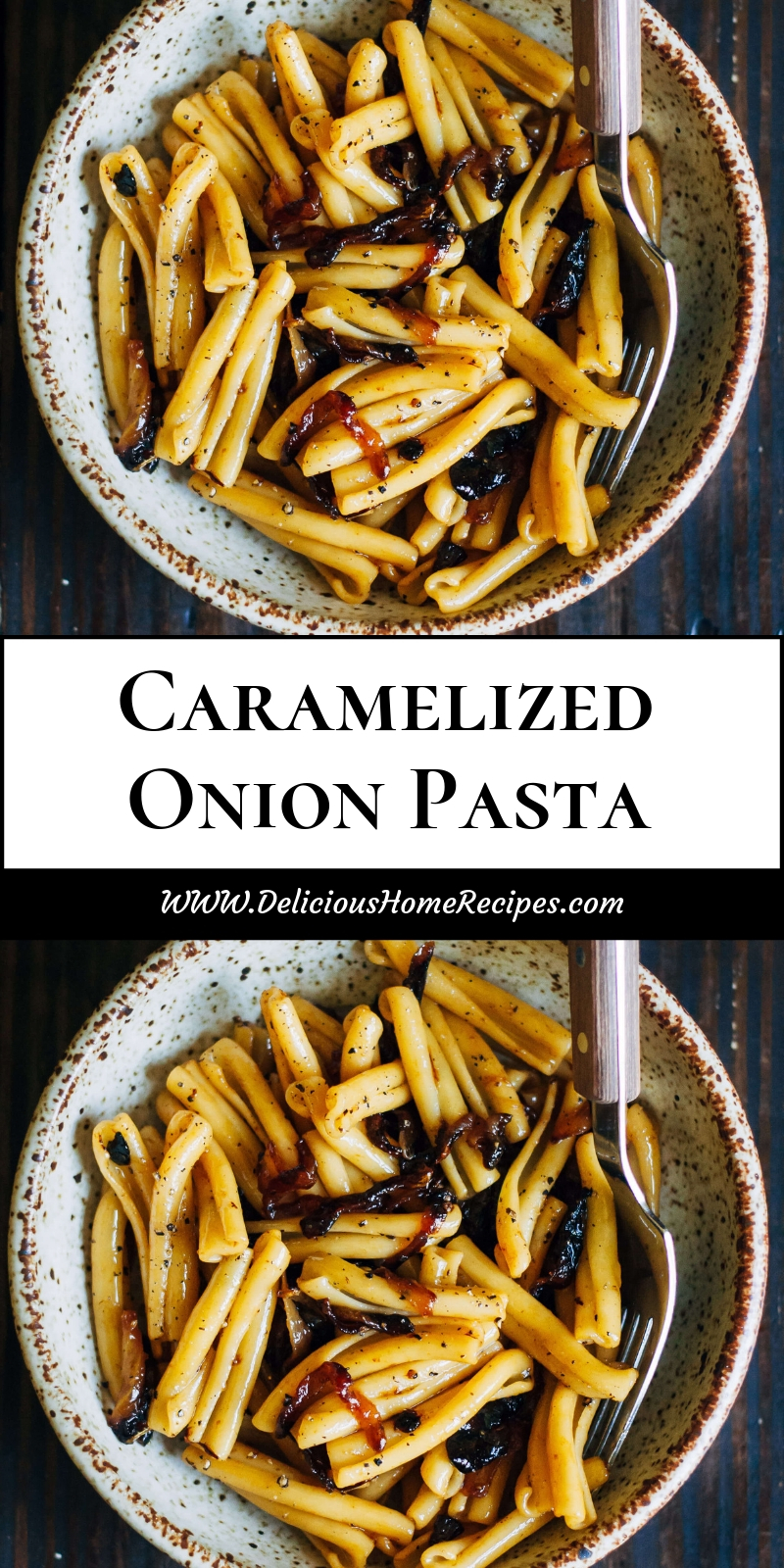Caramelized Onion Pasta