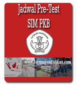 Jadwal Pretest Guru di SIM PKB