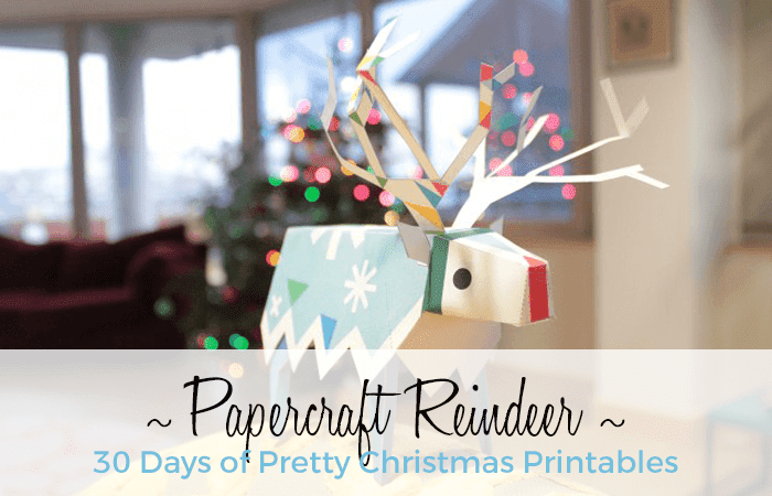 Cute papercraft reindeer. 30 Days of Pretty Christmas Printables hosted by Grade Onederful Designs