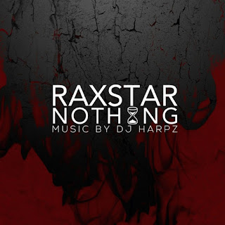 Nothing Lyrics -Raxstar Lyrics