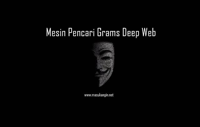 Mesin Pencari Grams Deep Web