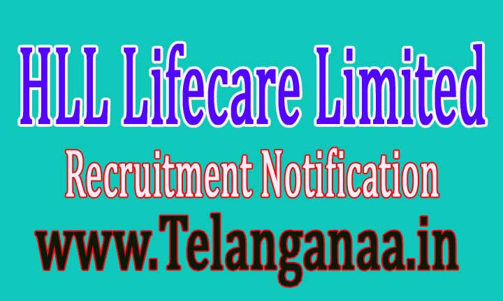 HLL Lifecare Limited Recruitment Notification 2016