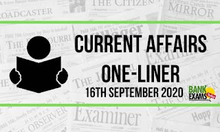 Current Affairs One-Liner: 16th September 2020