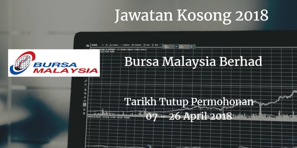 Jawatan Kosong Bursa Malaysia Berhad 07 - 26 April 2018