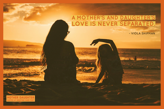 relationship between a mother and daughter quotes images