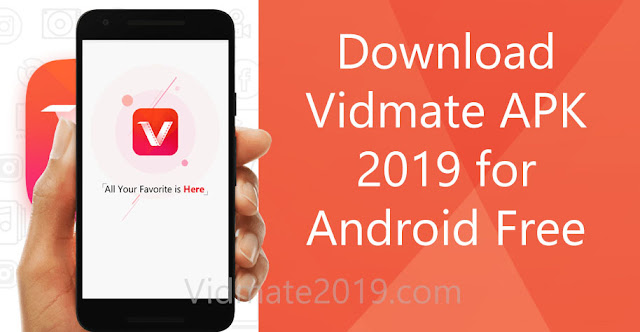 Download Vidmate APK 2019 for Android Free