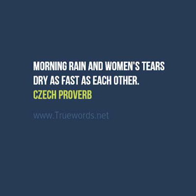 Morning rain and women's tears dry as fast as each other
