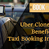 How does Uber Clone Script Beneficial for Taxi Booking Industry?