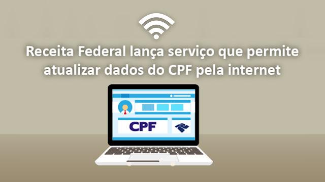 Atualização de dados cadastrais no CPF pela Internet é gratuita