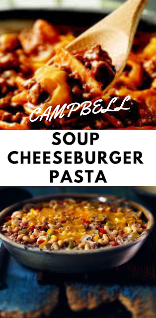 Campbell Soup Cheeseburger Pasta