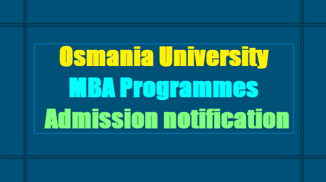 Osmania University MBA Programmes admission 2017 notification
