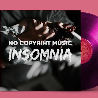 NO COPYRIGHT MUSIC: Sarah Jansen - Insomnia
