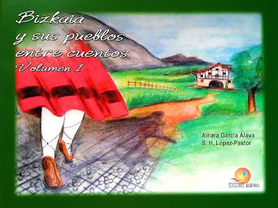 Bizkaia y sus pueblos entre cuentos, S.H. López-Pastor
