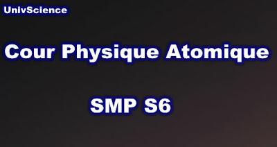 Cours Physique Atomique SMP S6 PDF