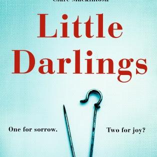 LITTLE DARLINGS - by Melanie Golding