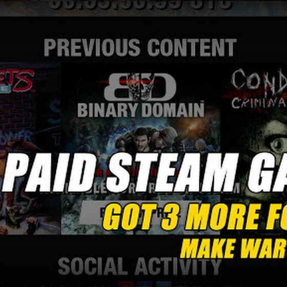 Got 3 More Paid STEAM Games For FREE ★ Make War Not Love