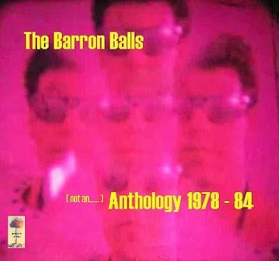 http://year-zero-records.blogspot.com/p/the-barron-balls-not-anthology-1978.html