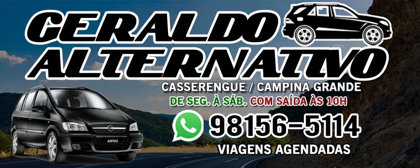 GERALDO ALTERNATIVOS - DE SEG. A SAB. DE CASSERENGUE PARA CAMPINA GRANDE - SAÍDA À 10H / FONE: (83) 98156-5114