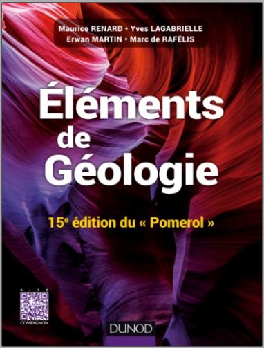 Livre : Eléments de géologie 15e édition du Pomerol - Cours, QCM et site compagnon PDF