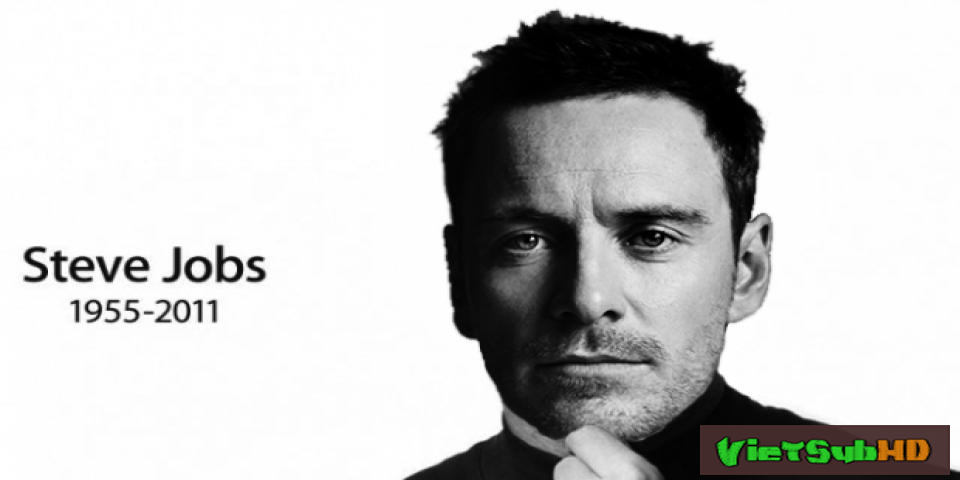 Phim Cuộc đời Steve Jobs VietSub HD | Steve Jobs 2015