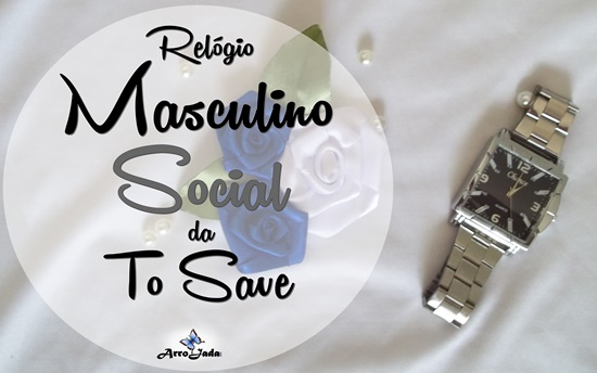 Relógio Masculino Social da To Save