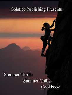 http://solsticepublishing.com/summer-thrills-summer-chills-cookbook/
