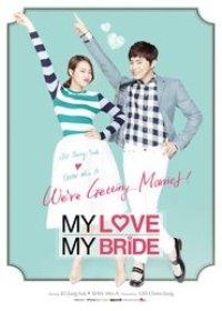 Watch My Love, My Bride Online Free in HD