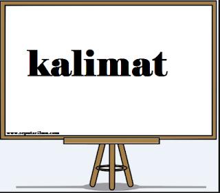 Unsur - Unsur Kalimat Dalam Bahasa Indonesia Paling Lengkap