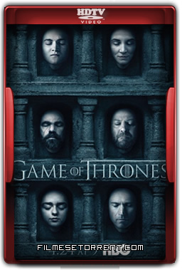 Game of Thrones 6ª Temporada Legendado Torrent 2016 HDTV 720p 1080p Download
