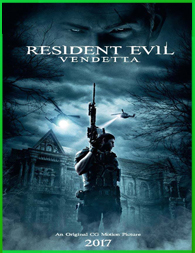 Resident Evil: Vendetta 2017 | 3gp/Mp4/DVDRip Latino HD Mega