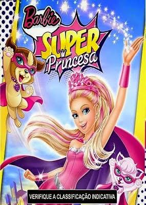 Barbie: Super Princesa Dublado
