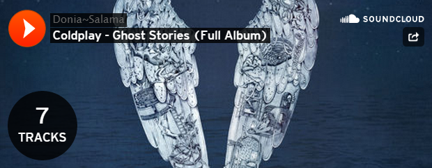 Coldplay - Ghost Stories (Full Album)
