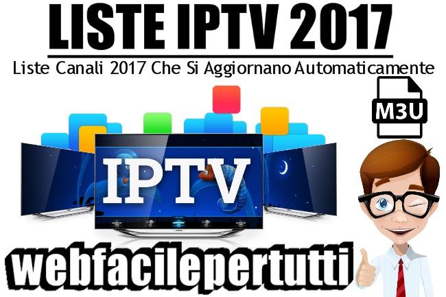 IPTV Gratis - Liste Canali 2017 Che Si Aggiornano Automaticamente